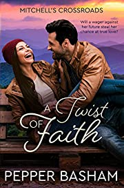 A Twist of Faith (Mitchell's Crossroads Book 1)