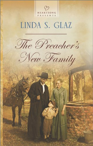 Book: The Preacher's New Family (Heartsong Presents) by Linda S. Glaz