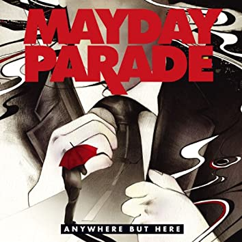 Anywhere but Here (Deluxe Edition)