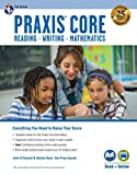Praxis Core Academic Skills for Educators, 2nd Ed.: Reading (5712), Writing (5722), Mathematics (5732) Book + Online (PRAXIS Teacher Certification Test Prep)