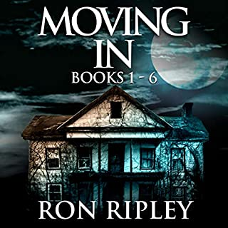 Moving In Series Box Set Books 1 - 6     Supernatural Horror with Scary Ghosts and Haunted Houses              By:                                                                                                                                 Ron Ripley                               Narrated by:                                                                                                                                 Thom Bowers                      Length: 40 hrs and 18 mins     20 ratings     Overall 4.2