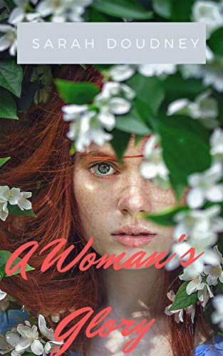 A Woman's Glory (English Edition)