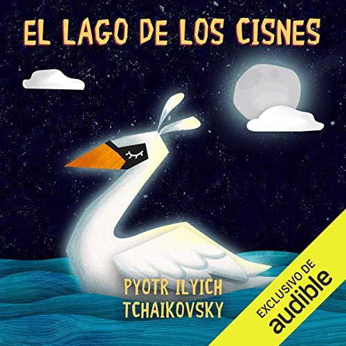 El lago de los cisnes [Swan Lake] audiobook cover art
