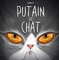 Putain de chat, tome 7 par  Lapuss'