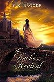 The Duchess Revival (Jordinia Book 3)