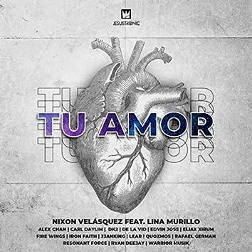 Tu Amor (Remixes)