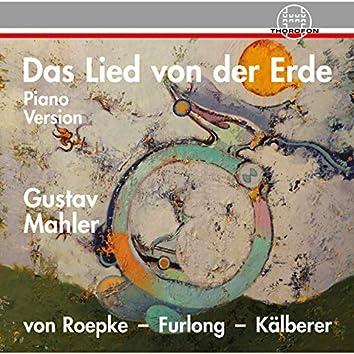 Mahler: Das Lied von der Erde - Klavierfassung