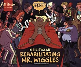 Neil Swaab: Rehabilitating Mr. Wiggles (Attitude Featuring)