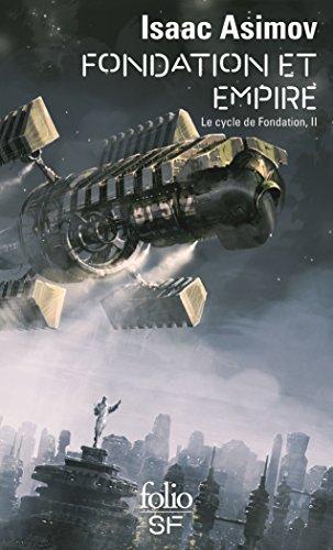 Le Cycle de Fondation (Tome 2) - Fondation et Empire (French Edition)