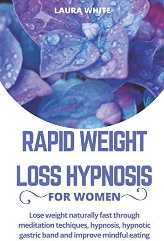 Rapid Weight Loss Hypnosis For Women Lose Weight Naturally Fast Through Meditation Techniques product image