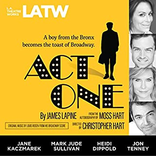 Act One     From the Autobiography by Moss Hart              By:                                                                                                                                 James Lapine                               Narrated by:                                                                                                                                 Paul Culos,                                                                                        Heidi Dippold,                                                                                        Jake Green,                   and others                 Length: 1 hr and 49 mins     6 ratings     Overall 4.2