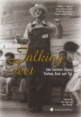 Talking Feet: Solo Southern Dance - Flatfoot, Buck and Tap