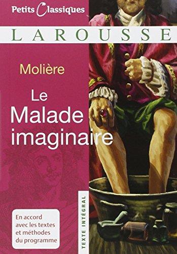 Petits Classiques Larousse: Le malade imaginaire
