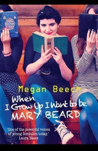 When I Grow Up I Want to be Mary Beard by Megan...