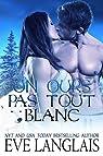 Un Ours Pas Tout Blanc, tome 4 par Langlais