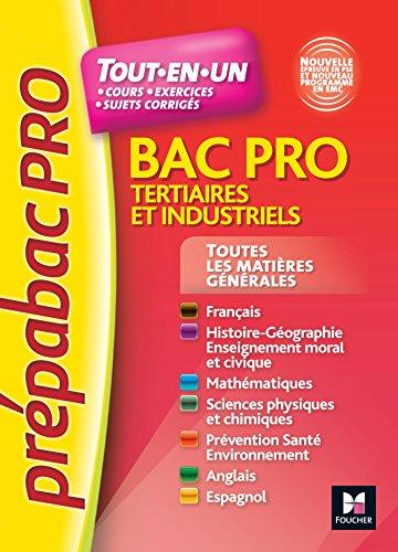 Prepabac Pro Toutes Les Matieres Generales Tertiaires Et Industriels No1