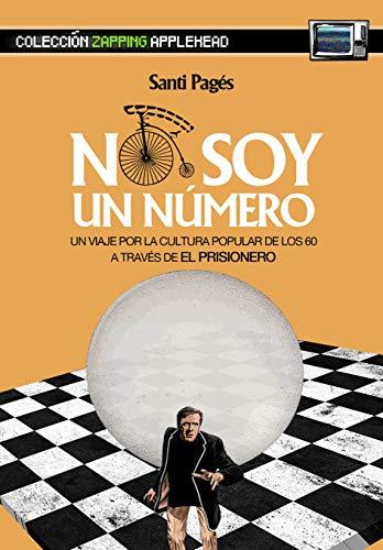 """NO SOY UN NÚMERO: UN VIAJE POR LA CULTURA POPULAR DE LOS 60 A TRAVÉS DE """"EL PRISIONERO"""": 3 (Zapping)"""