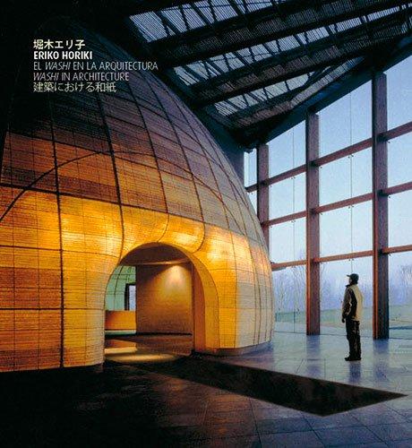 Eriko Horiki. El washi en la arquitectura: El washi en la arquitectura (Sèrie 2)