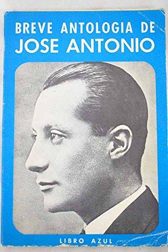 Breve Antología De José Antonio. Libro azul