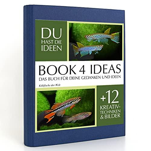 BOOK 4 IDEAS classic | Killifische der Welt, Eintragbuch mit Bildern