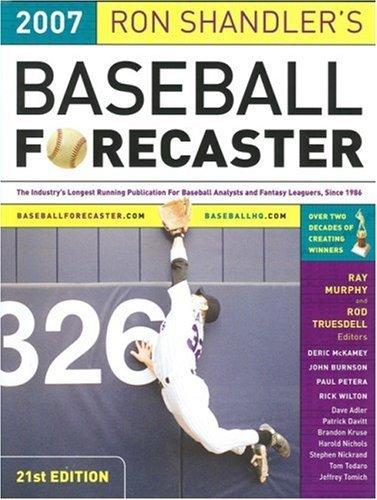 Ron Shandler's Baseball Forecaster 2007 by Ron Shandler (2007-01-01)
