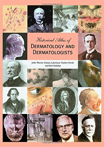 Image OfHistorical Atlas Of Dermatology And Dermatologists