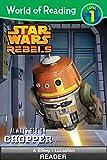 World of Reading Star Wars Rebels: Always Bet on Chopper: Level 1 (World of Reading (eBook))