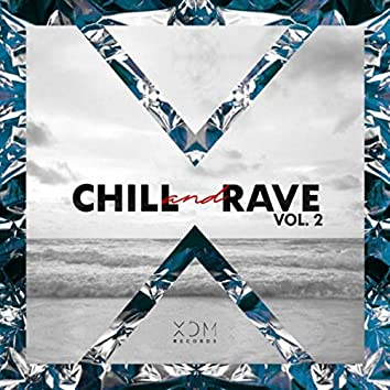 Chill & Rave, Vol. 2