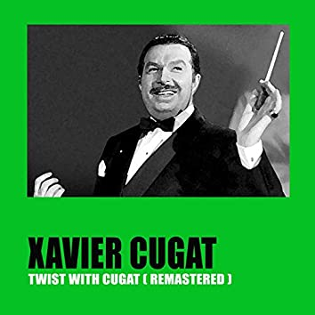 Twist with Cugat (Remastered)