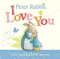 Peter Rabbit I Love You (Beatrix Potter Novelties)