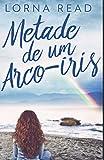 Metade de um Arco-íris: Em Português