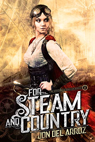 For Steam And Country by Jon Del Arroz ebook deal