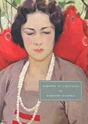 "Cover of Dorothy Whipple's ""Someone at a Distance."""