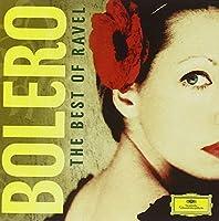 Bolero: Best of Ravel by VARIOUS ARTISTS (2012-08-20)