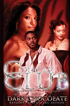 Cougar Club by [Dark Chocolate, Manswell T. Peterson]