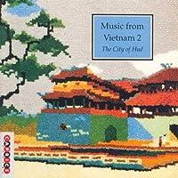 City of Hue 2: Music from Vietnam