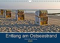Entlang am Ostseestrand (Wandkalender 2022 DIN A4 quer): Eine Reise entlang des Ostseestrandes. (Monatskalender, 14 Seiten )