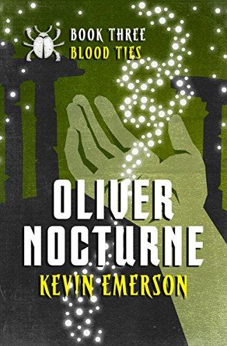 Blood Ties (Oliver Nocturne Book 3)