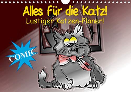 Alles für die Katz! Lustiger Katzen-Planer (Wandkalender 2021 DIN A4 quer)