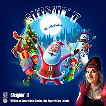 Sleighin' It (feat. Ray Roper, Gary Lalonde, Steve Soucy & Scotty Gamble)