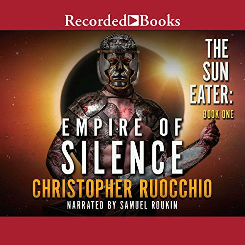 Empire of Silence Audiobook By Christopher Ruocchio cover art