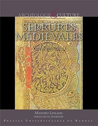 Serrures médiévales : VIIIe-XIIIe siècle