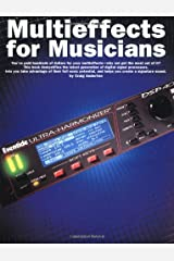 Multieffects for Musicians Paperback