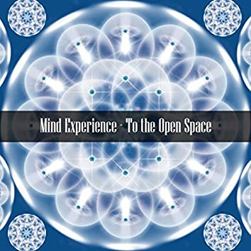 To the Open Space