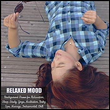 Background Piano for Relaxation, Sleep, Study, Yoga, Meditation, Baby, Spa, Massage, Instrumental, Chill