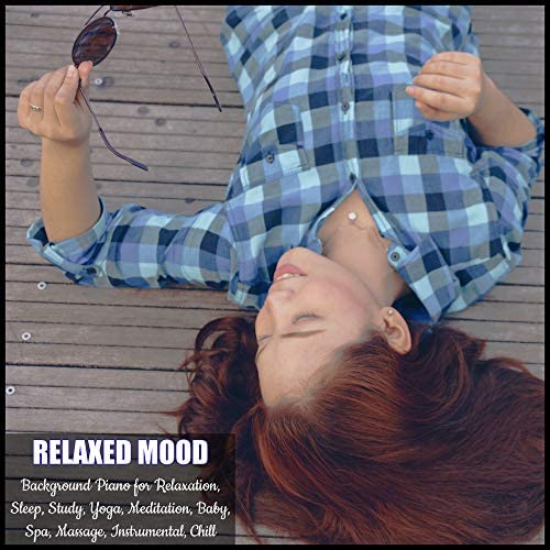 Relaxed Mood
