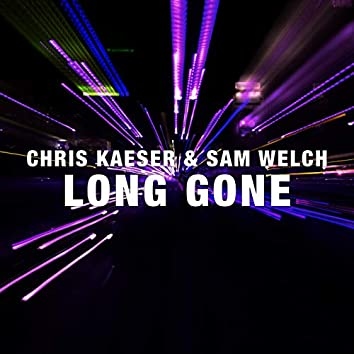 Long Gone (feat. Sam Welch)