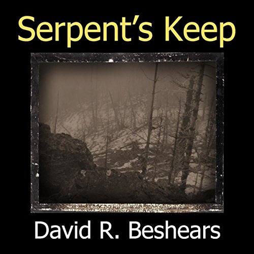 Serpent's Keep Audiobook By David R. Beshears cover art
