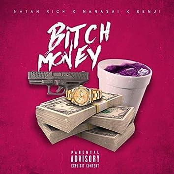 Bitch & Money