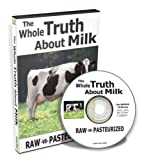 The Whole Truth About Milk: Raw-vs-Pasteurized